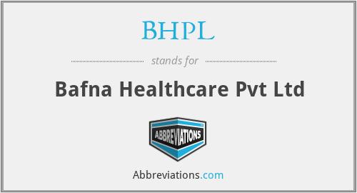 BHPL - Bafna Healthcare Pvt Ltd