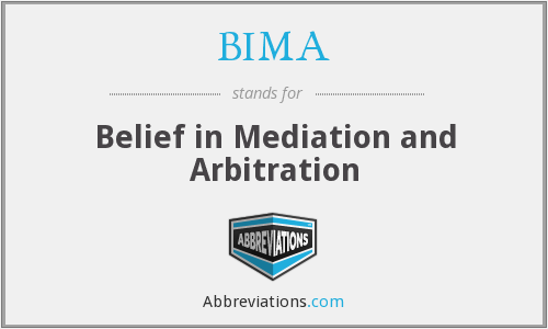 BIMA - Belief in Mediation and Arbitration