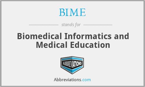 BIME - Biomedical Informatics and Medical Education