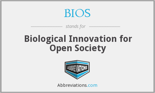 BIOS - Biological Innovation for Open Society