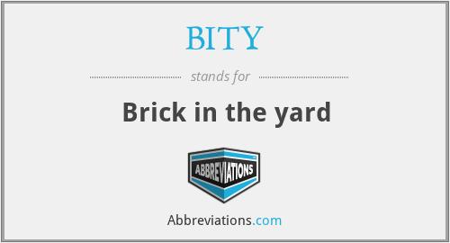 BITY - Brick in the yard