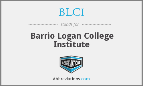 BLCI - Barrio Logan College Institute