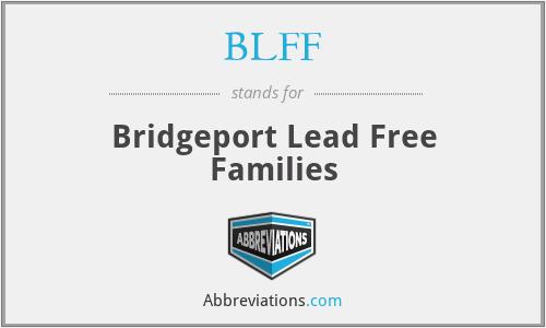 BLFF - Bridgeport Lead Free Families