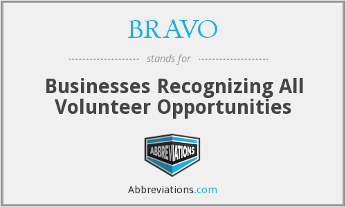 BRAVO - Businesses Recognizing All Volunteer Opportunities
