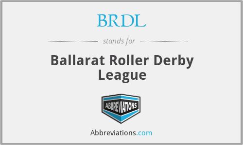 BRDL - Ballarat Roller Derby League