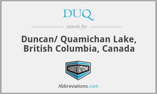 DUQ - Duncan/ Quamichan Lake, British Columbia, Canada