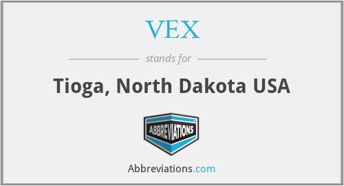 VEX - Tioga, North Dakota USA