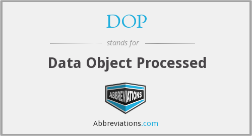DOP - Data Object Processed