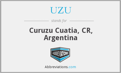 UZU - Curuzu Cuatia, CR, Argentina