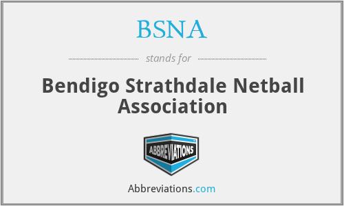 BSNA - Bendigo Strathdale Netball Association