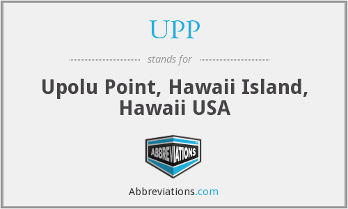UPP - Upolu Point, Hawaii Island, Hawaii USA