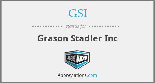 GSI - Grason Stadler Inc