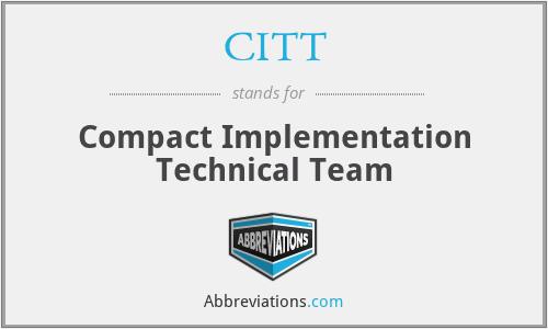 CITT - Compact Implementation Technical Team