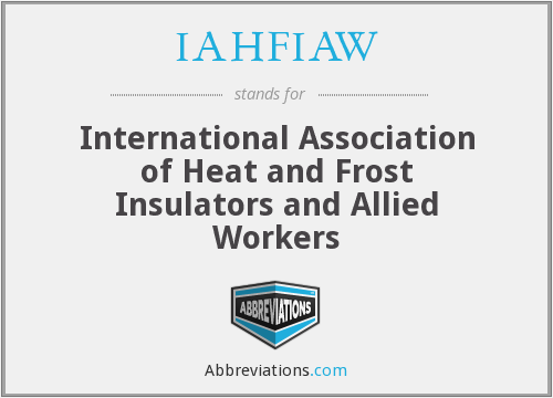 IAHFIAW - International Association of Heat and Frost Insulators and Allied Workers