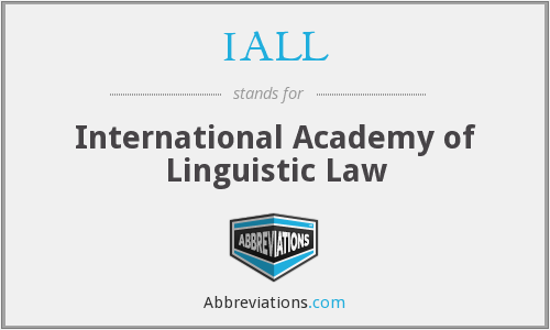 IALL - International Academy of Linguistic Law