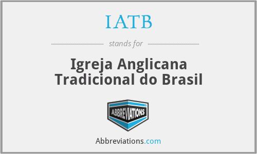 IATB - Igreja Anglicana Tradicional do Brasil