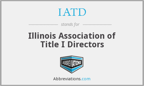 IATD - Illinois Association of Title I Directors