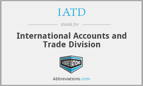IATD - International Accounts and Trade Division