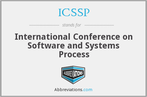 ICSSP - International Conference on Software and Systems Process