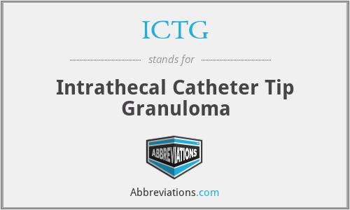 ICTG - Intrathecal Catheter Tip Granuloma