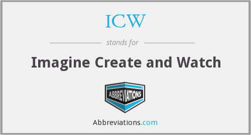 ICW - Imagine Create and Watch