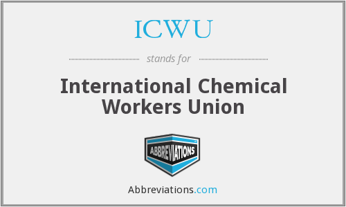 What does ICWU stand for?