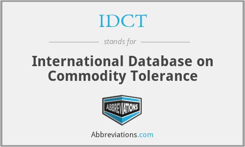 IDCT - International Database on Commodity Tolerance