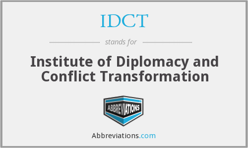 IDCT - Institute of Diplomacy and Conflict Transformation