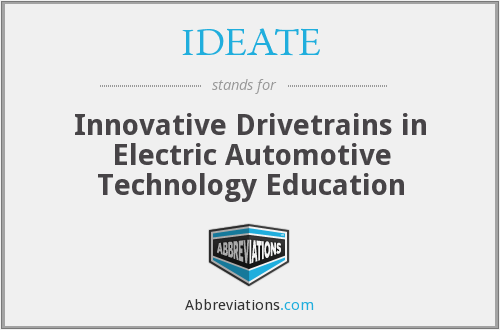 IDEATE - Innovative Drivetrains in Electric Automotive Technology Education