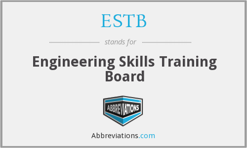 ESTB - Engineering Skills Training Board