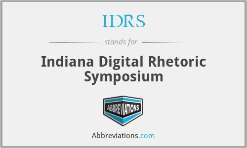 IDRS - Indiana Digital Rhetoric Symposium