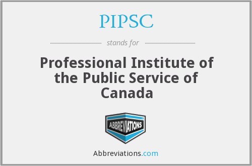 What does PIPSC stand for?
