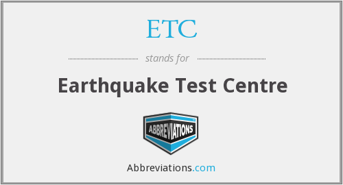 ETC - Earthquake Test Centre