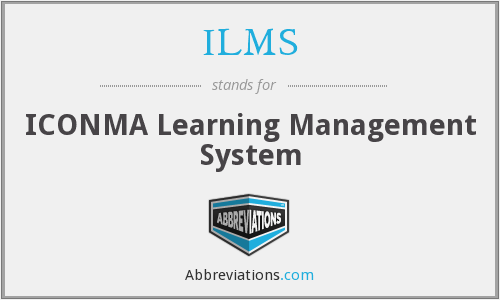 What does ILMS stand for?