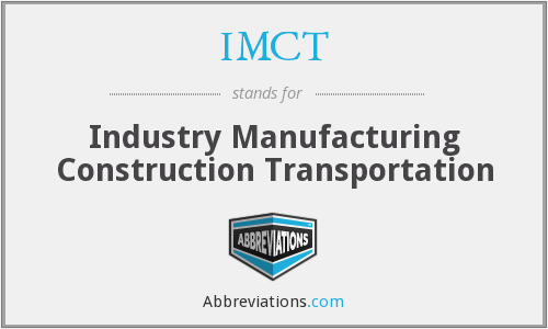 IMCT - Industry Manufacturing Construction Transportation