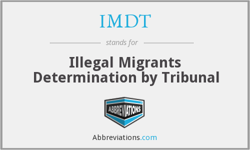IMDT - Illegal Migrants Determination by Tribunal