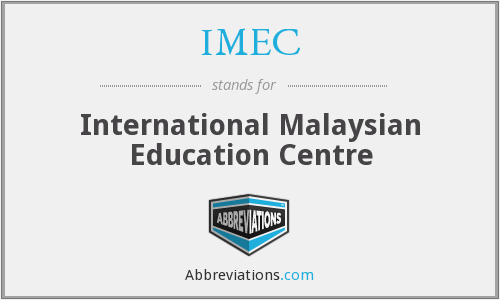 IMEC - International Malaysian Education Centre