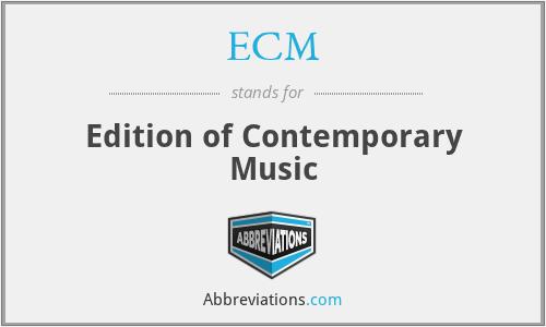 ECM - Edition of Contemporary Music