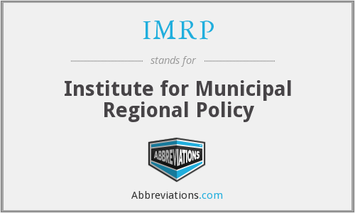 IMRP - Institute for Municipal Regional Policy