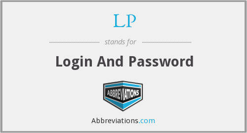 LP - Login And Password