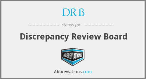 DRB - Discrepancy Review Board