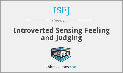 ISFJ - Introverted Sensing Feeling and Judging