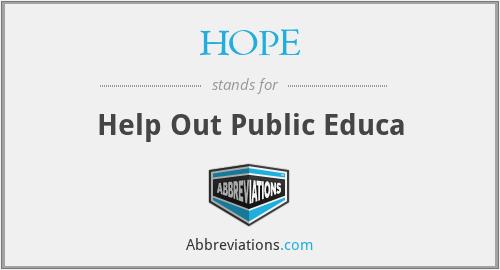 HOPE - Help Out Public Educa
