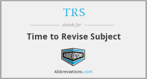 TRS - Time to Revise Subject