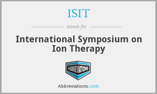 ISIT - International Symposium on Ion Therapy
