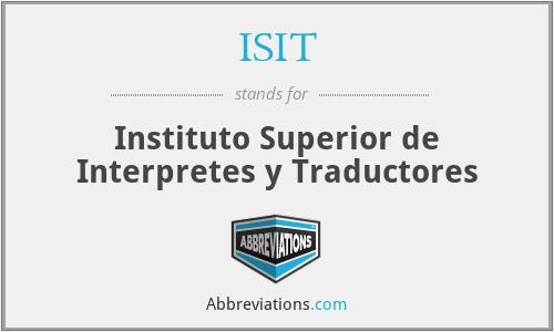 ISIT - Instituto Superior de Interpretes y Traductores
