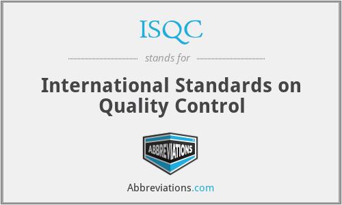 ISQC - International Standards on Quality Control