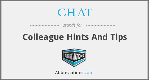 CHAT - Colleague Hints And Tips