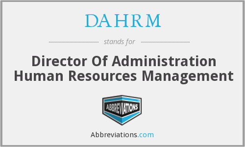DAHRM - Director Of Administration Human Resources Management