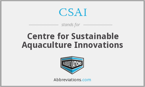CSAI - Centre for Sustainable Aquaculture Innovations